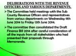 deliberations with the revenue officers and various departments