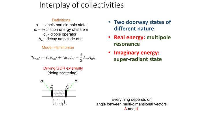Interplay of collectivities