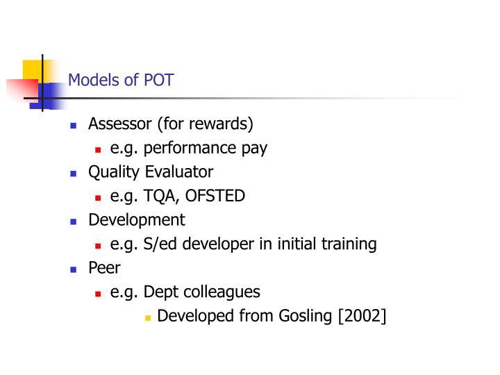 Models of POT