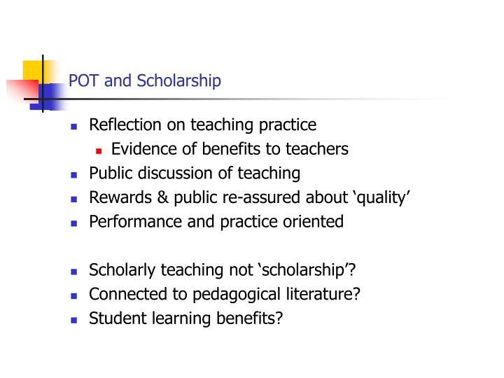 POT and Scholarship