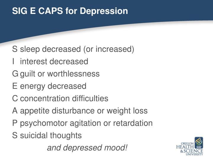 SIG E CAPS for Depression