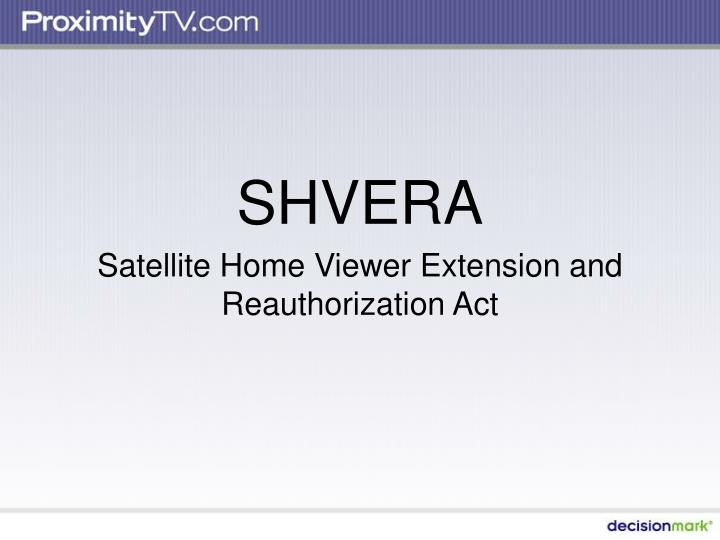 shvera satellite home viewer extension and reauthorization act n.