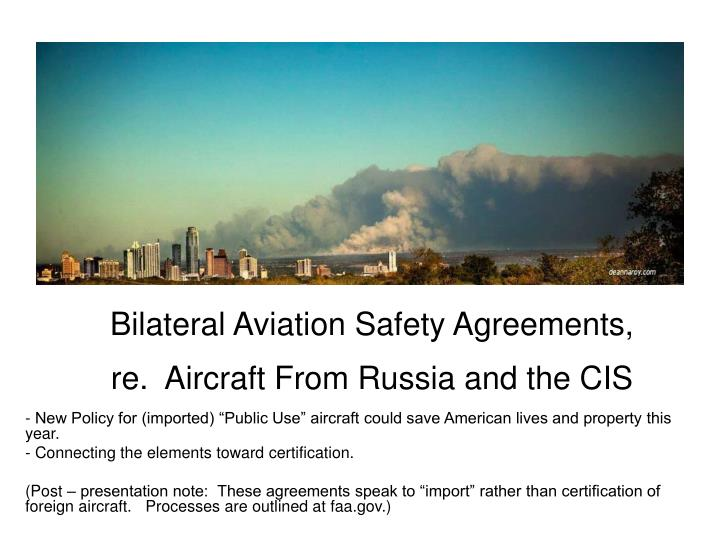 bilateral aviation safety agreements re aircraft from russia and the cis n.