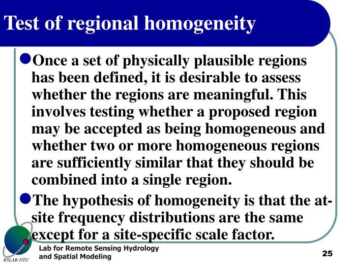 Test of regional homogeneity