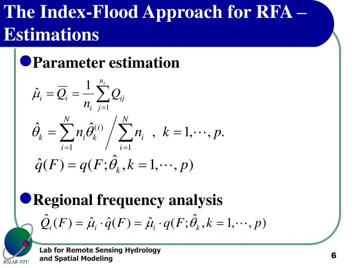 The Index-Flood Approach for RFA – Estimations