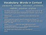 vocabulary words in context paralyzed sensible astronaut protested realistic universe endless