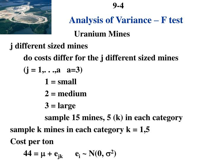 Analysis of Variance – F test