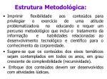 estrutura metodol gica