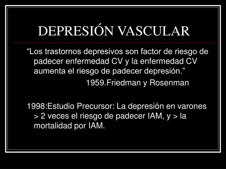 DEPRESIÓN VASCULAR
