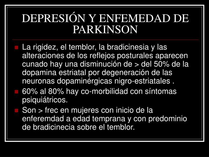 DEPRESIÓN Y ENFEMEDAD DE PARKINSON