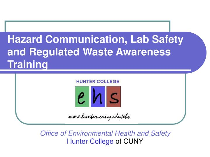 hazard communication lab safety and regulated waste awareness training n.