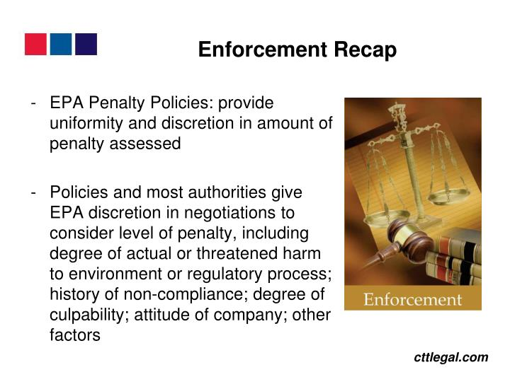 EPA Penalty Policies: provide uniformity and discretion in amount of penalty assessed