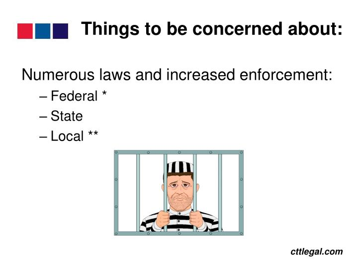 Things to be concerned about: