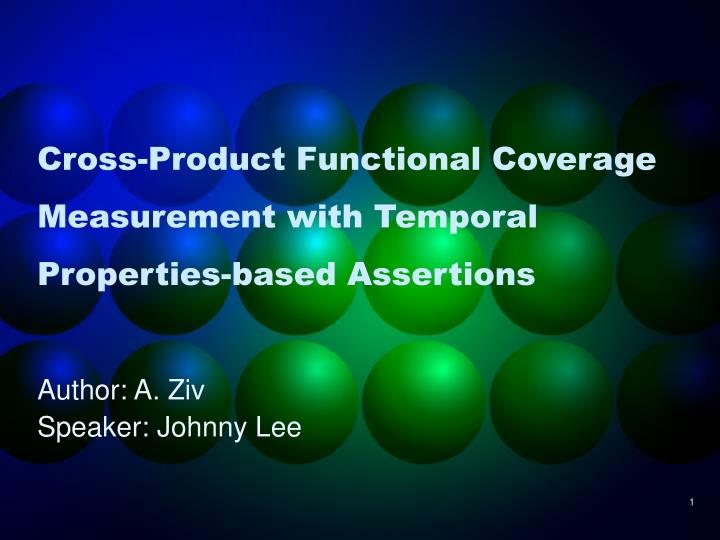 cross product functional coverage measurement with temporal properties based assertions n.