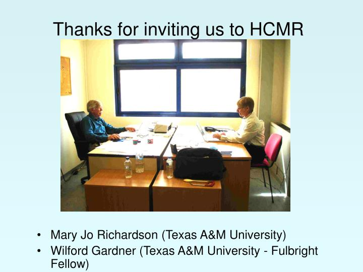 Thanks for inviting us to hcmr