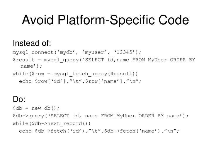 Avoid Platform-Specific Code