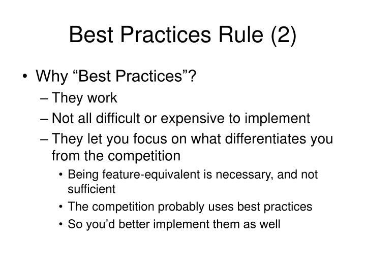 Best Practices Rule (2)