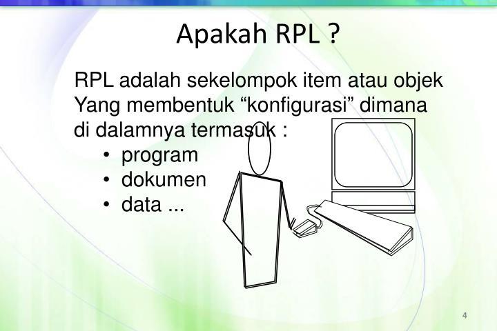 Apakah RPL ?