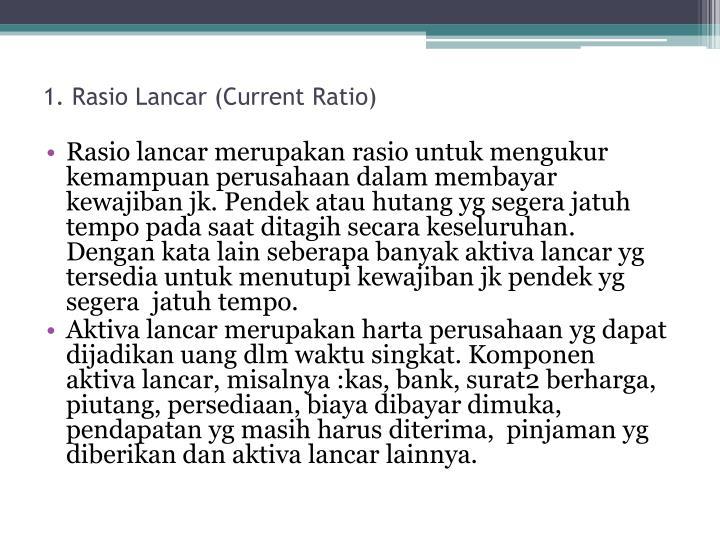 1. Rasio Lancar (Current Ratio)