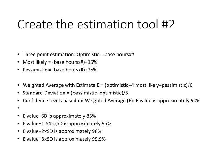 Create the estimation