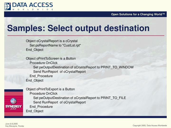 Samples: Select output destination