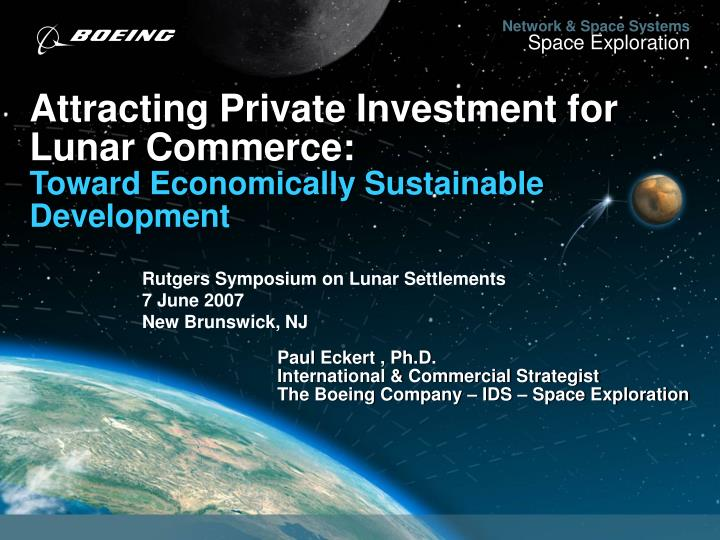 Attracting private investment for lunar commerce toward economically sustainable development