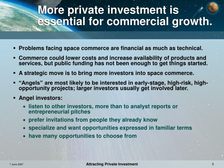 More private investment is essential for commercial growth.