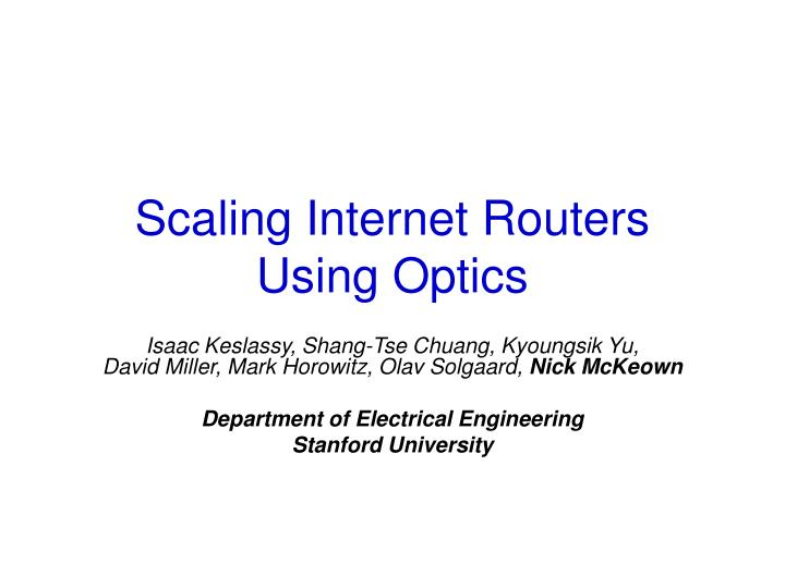 scaling internet routers using optics n.