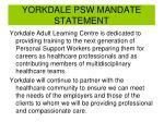 yorkdale psw mandate statement