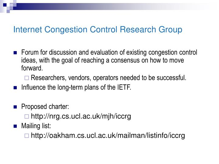 Internet Congestion Control Research Group