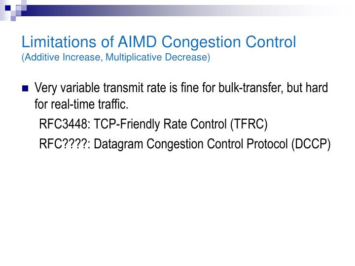 Limitations of AIMD Congestion Control