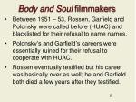 body and soul filmmakers