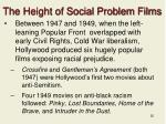 the height of social problem films