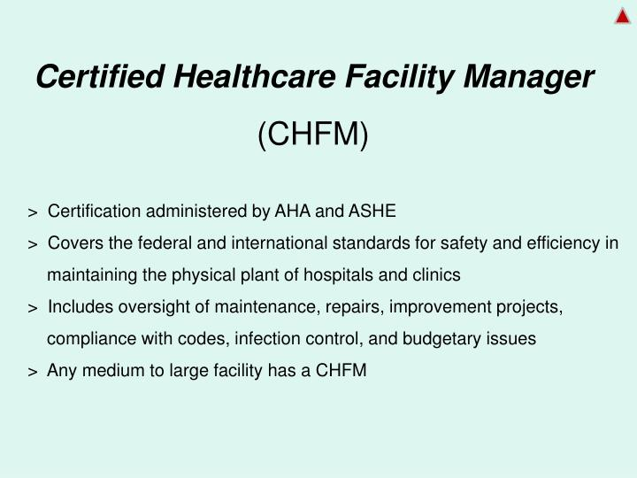 Certified Healthcare Facility Manager