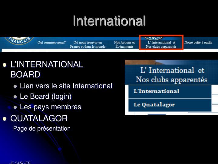 L'INTERNATIONAL BOARD