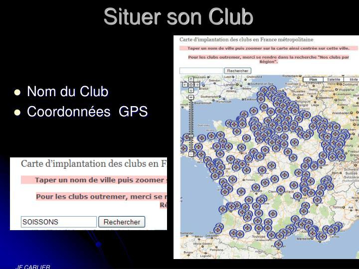Situer son Club