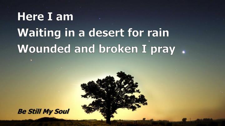 Be still my soul1