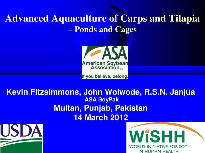 Advanced aquaculture of carps and tilapia ponds and cages
