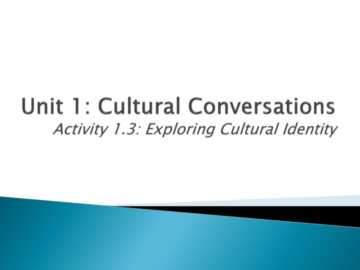 thesis promoting cultural identity Culture, gender and development by this is perceived as reinforcing cultural domination and promoting social dislocation resulting in unsustainable development.