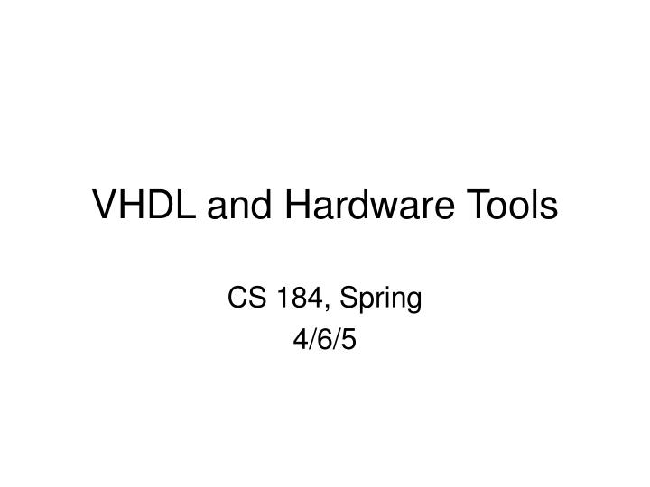 vhdl and hardware tools n.
