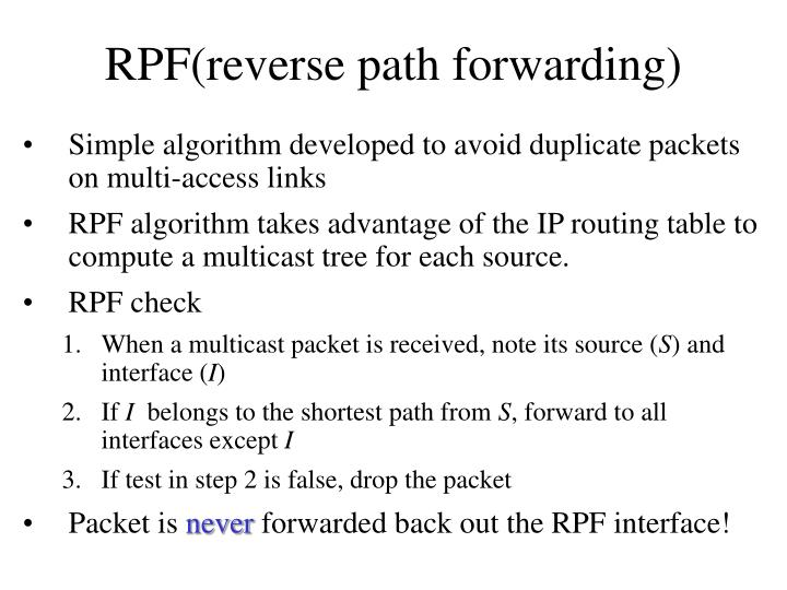 RPF(reverse path forwarding)