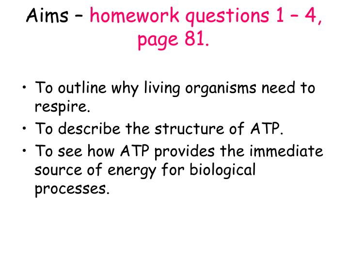 aims homework questions 1 4 page 81 n.