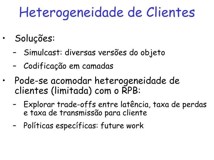 Heterogeneidade de Clientes