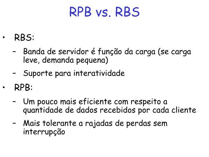 RPB vs. RBS