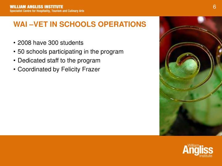 WAI –VET IN SCHOOLS OPERATIONS