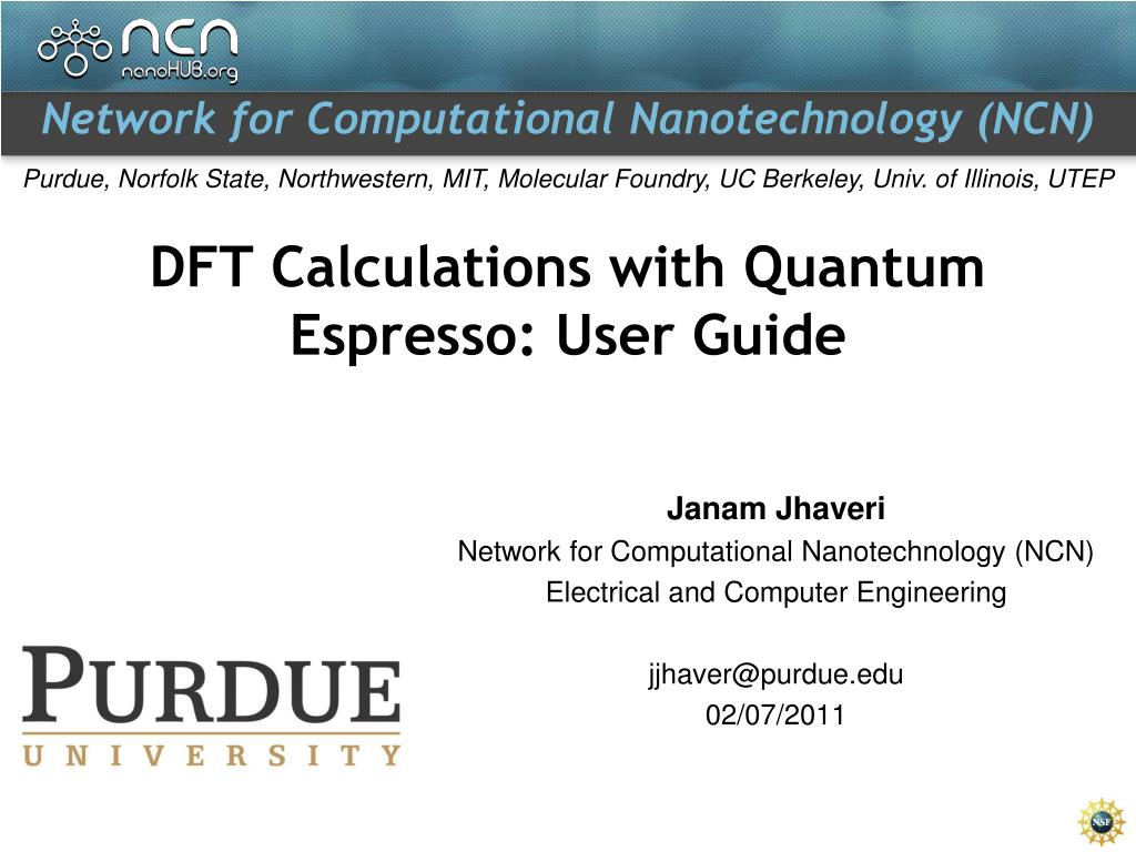 PPT - DFT Calculations with Quantum Espresso: User Guide