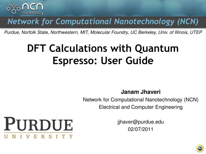 PPT - DFT Calculations with Quantum Espresso: User Guide
