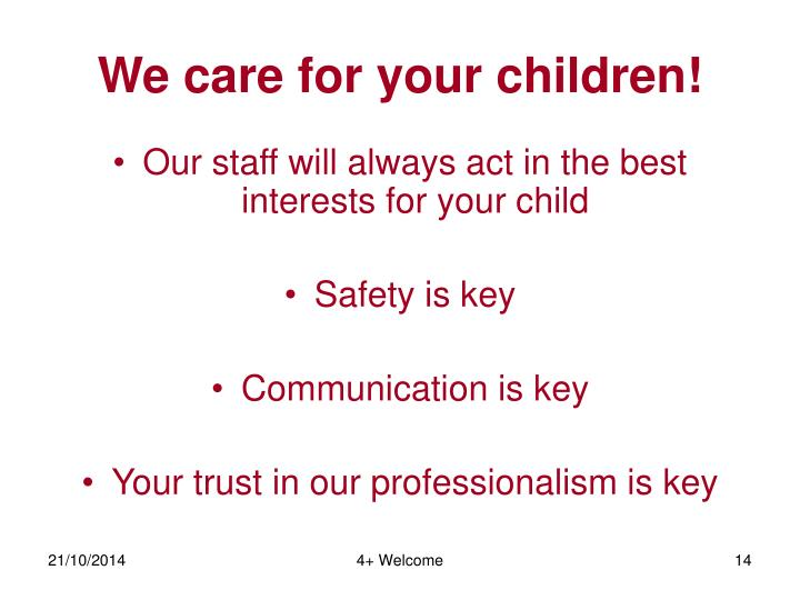 We care for your children!