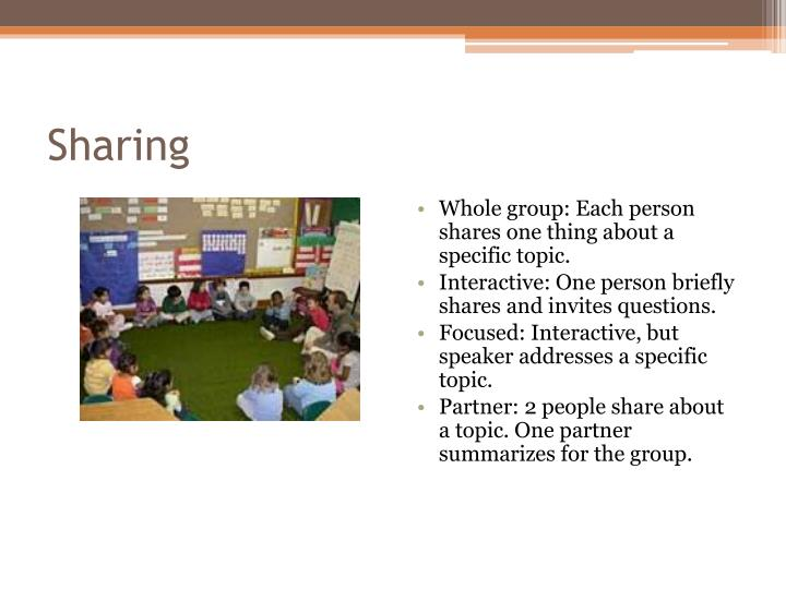 Whole group: Each person shares one thing about a specific topic.