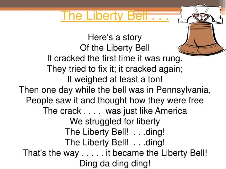 The Liberty Bell . . .